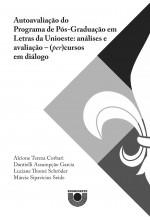 (EBOOK) Autoavaliação do Programa de Pós-Graduação em Letras da Unioeste: análises e avaliação – (per)cursos em diálogo