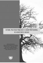 Estado, Políticas Públicas e a Ação Profissional de Assistentes Sociais