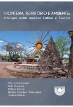Fronteira, território e ambiente: diálogos entre América Latina e Europa